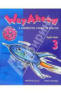 Way Ahead 3: Pupils Book