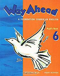 Way Ahead: A Foundation Course in English: Pupil
