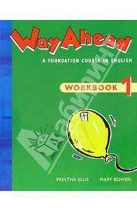 Way Ahead 1: Workbook