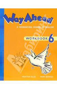 Way Ahead: A Foundation Course in English: Work Book 6