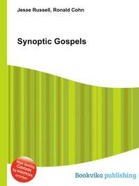 synoptic gospels essay Synoptic gospels essay synoptic gospels introduction god used his four gospels to accomplish a purpose each gospel and author had a different purpose and each focused on the different facets of jesus and his ministry.