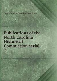 Publications of the North Carolina Historical Commission serial, North