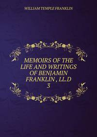 a memoir on the life of benjamin franklin The nook book (ebook) of the memoirs of benjamin franklin by benjamin franklin at barnes & noble free shipping on $25 or more.