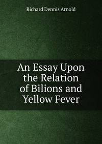 the disease yellow fever essay