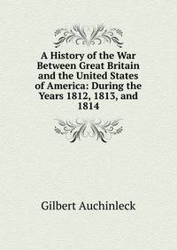 an introduction to the history of war in 1812 in the united states