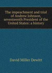 an overview of impeachment in united states history