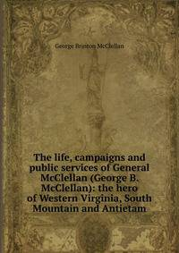 george b mcclellan essay