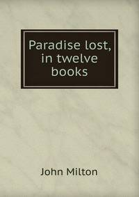 book viii of john miltons paradise lost Paradise lost - john milton audio book torrent free download, 84201 shared by:ssitimefill written by john milton read by anton lesser format: mp3 bitrate: 96 kbps unabridged listening length: 3 hours, 56 minutes 'of man's first disobedience, and the fruit of that forbidden tree.
