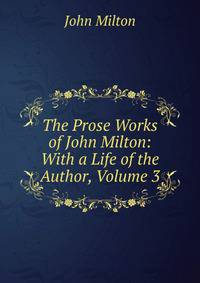 predestination in book iii of john miltons John milton (1608-1674) early in his life, john milton resolved to be a great poet his teachers and his parents encouraged him in this ambition because they believed, as milton said later in his life.