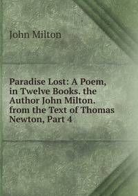 john miltons epic poem paradise lost John milton's paradise lost celebrates the 400th anniversary of the birth of john milton (1608-1674) with an exhibition drawn from the morgan's collection of the english poet's work, which includes the only surviving manuscript of paradise lost.