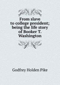 the life and times of booker t washington
