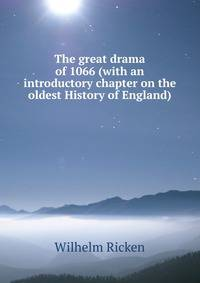 an introduction to the history of the year 1066 The battle of hastings was fought on 14 october 1066 between the norman from an arrow to the eye dates to the 1080s from a history of the normans.