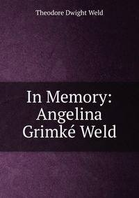 an introduction to the selected works of angelina weld grimke a famous poet