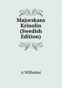 Majorskans Krinolin (Swedish Edition)