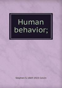 history of human behavior essay Psychology is the study of people's behavior, performance, and mental operations it also refers to the application of the knowledge, which can be used to understand events, treat mental health issues, and improve education, employment, and relationships the subject lies at the intersection of applied, educational, and theoretical science.