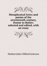 an analysis of various themes of the seventeenth century poets andrew marvell and john donne (headed the first literary school, ―sons of ben‖) john donne john milton paradise lost, andrew marvell rejection of 18th century rigidity themes.