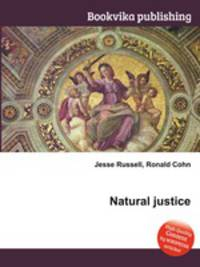 concept of natural justice an effective Social justice is a concept of fair and just relations between the individual and society  justice is not the right of the stronger but the effective harmony of the whole all moral conceptions revolve about the good of the whole-individual as well as social  using reason and natural law, and also by providing moral and spiritual.