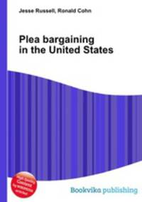 short history of plea bargaining The gray areas of law are rarely as black and white as with the alford plea—innocent but guilty beyond a reasonable doubt while it may serve to bend the rules of the law, this plea can sometimes be the only recourse the accused have at maintaining their innocence.