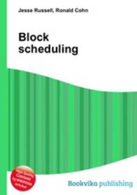 block scheduling Block schedule programs are conveniently offered in scheduled blocks, such as a morning, full-day, afternoon, evening or a weekend ‏ program benefits ‏ how to participate.