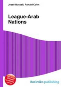 the formation of arab nations essay The united nations is currently the largest inter-governmental organization to have ever existed at its formation in 1945, it stood to stop wars between countries, and provide a platform for international dialogue.