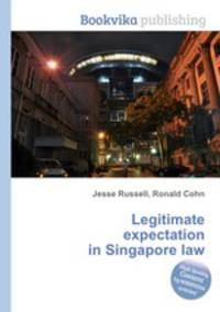 doctrine of legitimate expectations Of the latest and important of these principles is the 'doctrine of legitimate expectation', which is an outcome of synthesis between the principle of administrative fairness (a component of the principles of natural justice) and the rule of estoppel.