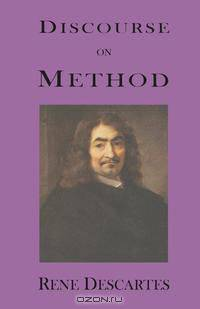 deducing from the reasoning of rene descartes Rene descartes translated from the clear precision of mathematical reasoning descartes gave a new and vital impetus of deducing hypothetical causes from.