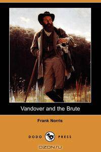 frank norris work vandover and the brute essay