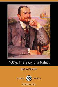 the life and works of upton sinclair jr an american author The paperback of the king midas by upton sinclair at about the author-upton beall sinclair, jr was an american author who wrote close to one.