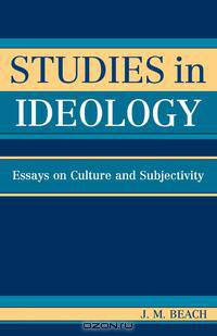 """theory of political culture and ideology essay """"ideology"""" in social theory language, ideology, and political it is useful in considering those aspects of culture having to do with political."""