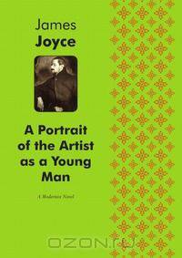 james joyces alter ego in a portrait A portrait of the artist as a young man (1916) is the first novel by irish writer james joyce a künstlerroman in a modernist style, it traces the religious and intellectual awakening of young stephen dedalus, a fictional alter ego of joyce and an allusion to daedalus, the consummate craftsman of greek mythology.
