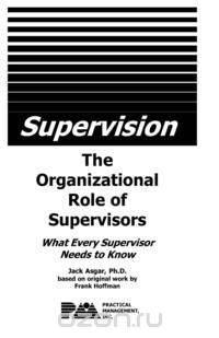 role of a supervisor Site supervision is a vital role in the construction industry, where safety is a key issue - that needs a lot of attention as the site supervisor, it's your job to both assess and manage safety hazards in the workplace.